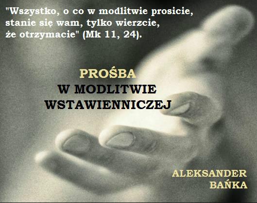 Prośba w modlitwie wstawienniczej 2/2