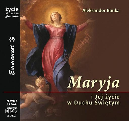 Maryja i jej życie w Duchu Świętym