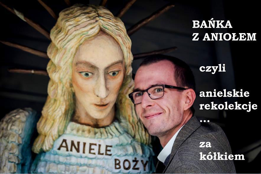 BAŃKA Z ANIOŁEM: Odcinek 01 - Aniołowie są wśród nas