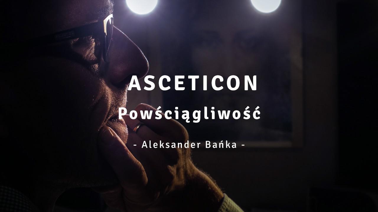 Asceticon 04 - Powściągliwość