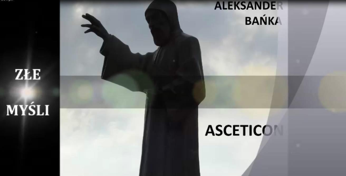 Asceticon 16 - Złe myśli