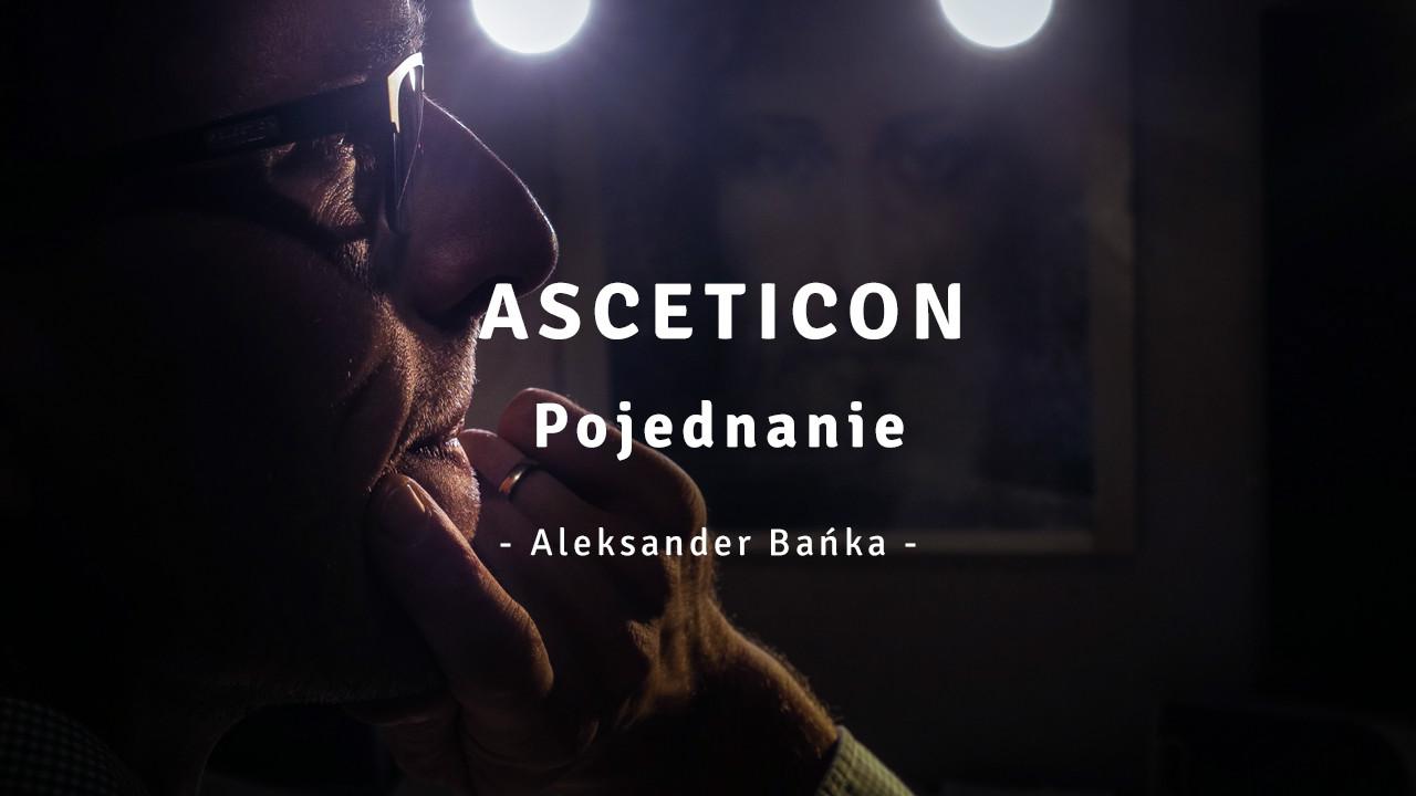 Asceticon 05 - Pojednanie