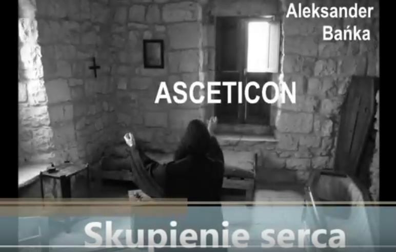 Asceticon 10 - Skupienie serca